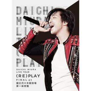DAICHI MIURA LIVE TOUR (RE)PLAY FINAL at 國立代代木競技場第一體育館