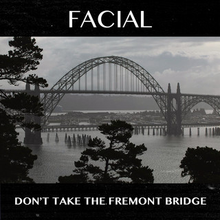 Don't Take The Fremont Bridge