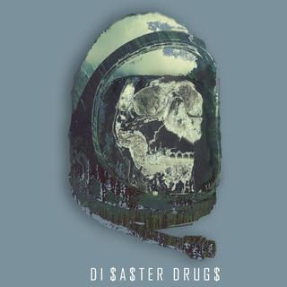 Di$aster Drug$