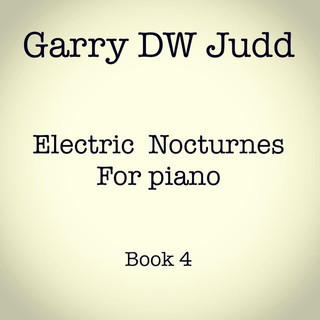 Electric Nocturnes For Piano:Book 4
