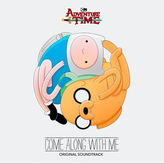 Adventure Time:Come Along With Me (Original Soundtrack)