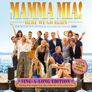 Mamma Mia ! Here We Go Again (Original Motion Picture Soundtrack / Singalong Version)