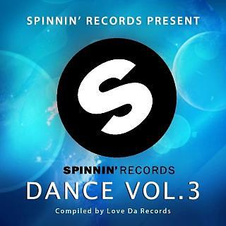Spinnin Dance Vol. 3