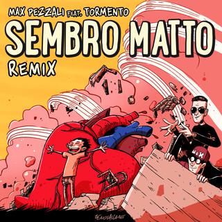 Sembro Matto (Feat. Tormento) (Remix)