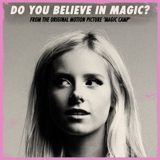 Do You Believe In Magic ? (From The Original Motion Picture \