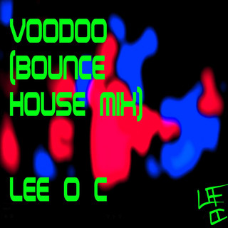 Voodoo (Bounce House Mix)