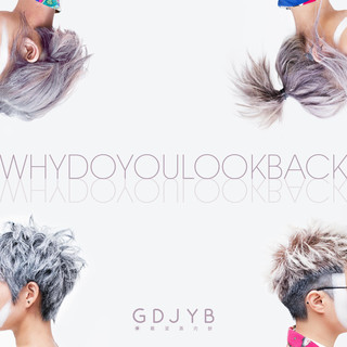 Why Do You Look Back