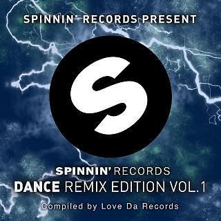 Spinnin Dance - The Remix Edition Vol. 1
