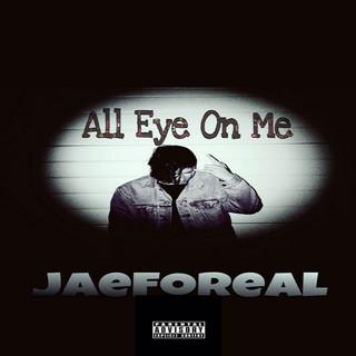 All Eye On Me