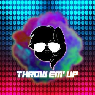 Throw Em' Up