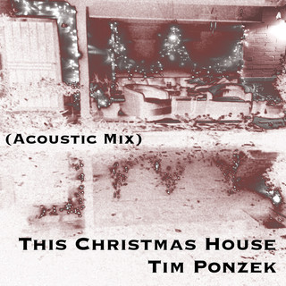 This Christmas House (Acoustic Mix)