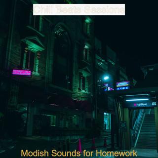 Modish Sounds For Homework