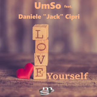 Love Yourself (Feat. Daniele Jack Cipri)