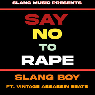 Say No To Rape (Feat. Vintage Assassin Beats)