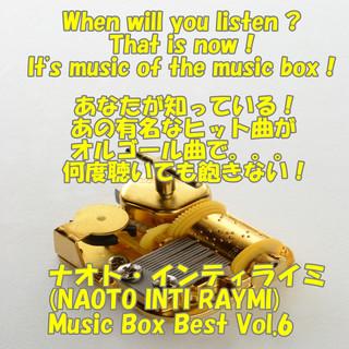 angel music box ナオト・インティライミ Music Box Best Vol.6 (Angel's Music Box Naoto Intiraymi Music Box Best Vol. 6)