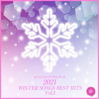 2021 WINTER SONGS BEST HITS, Vol.2(オルゴールミュージック) (2021 Winter Songs Best Hits, Vol. 2(Music Box))