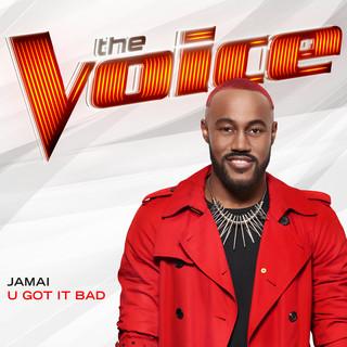U Got It Bad (The Voice Performance)