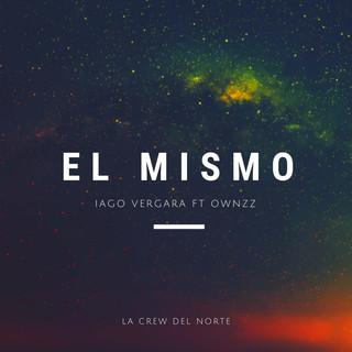 El Mismo (Feat. OwnzZ)