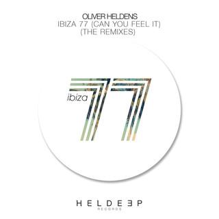 Ibiza 77 (Can You Feel It) (The Remixes)