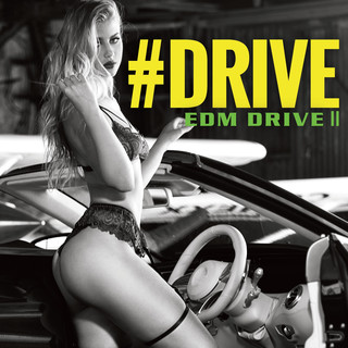 # DRIVE - EDM DRIVE II - (Drive - Edm Drive II -)