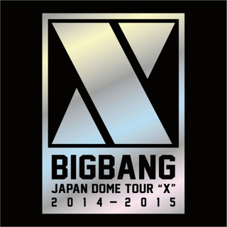 BIGBANG JAPAN DOME TOUR 2014 ~ 2015
