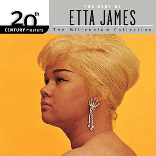20th Century Masters:The Millennium Collection:Best Of Etta James (Reissue)