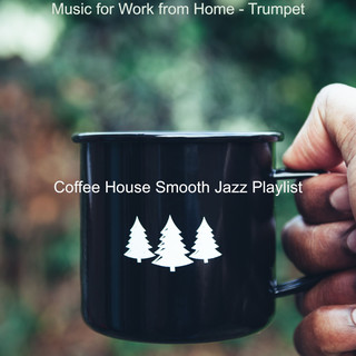 Music For Work From Home - Trumpet