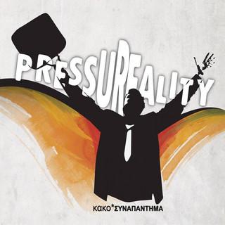 Pressureality