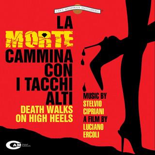 La Morte Cammina Con I Tacchi Alti (Original Motion Picture Soundtrack)