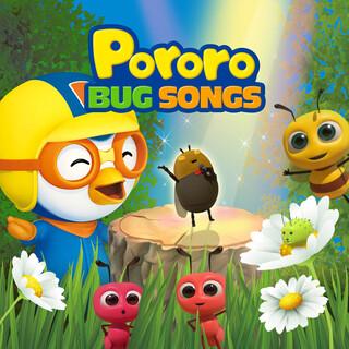 Pororo Bug Songs