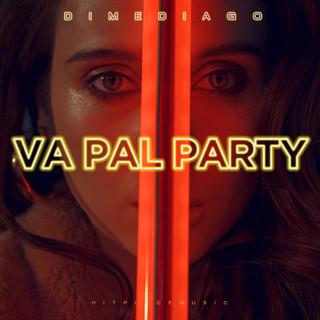Va Pal Party