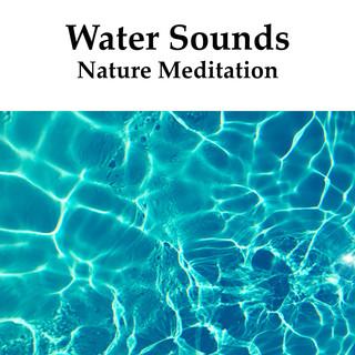 Water Sounds Nature Meditation