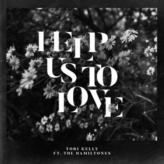 Help Us To Love