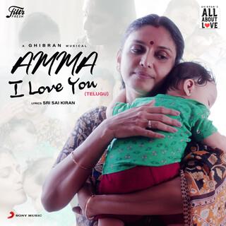 Amma I Love You (Telugu)