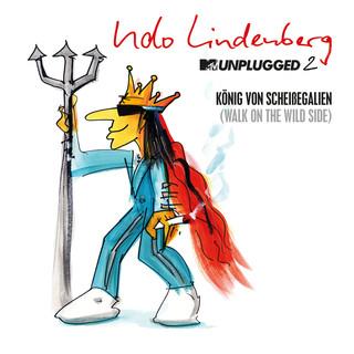 König Von Scheißegalien 2018 (Walk On The Wild Side) (MTV Unplugged 2) (Single Version)