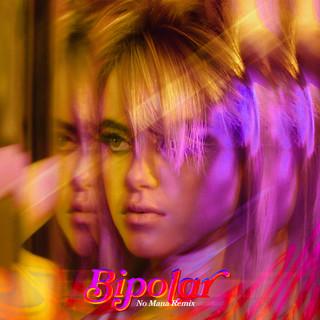 Bipolar (No Mana Remix)