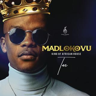 Madlokovu King Of African House