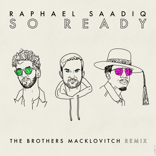 So Ready (The Brothers Macklovitch Remix)