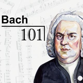 Bach 101