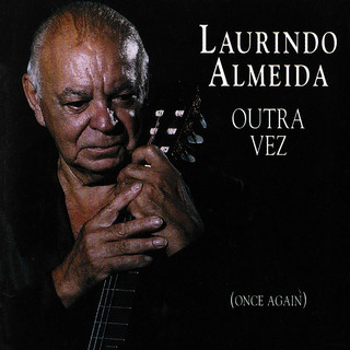 Outra Vez (Once Again) (Live At The Jazz Note, Pacific Beach, CA / October 5, 1991)