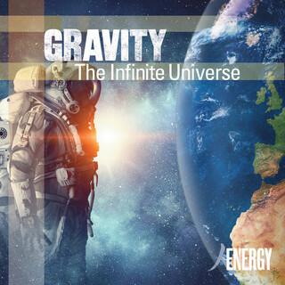 Gravity - The Infinite Universe