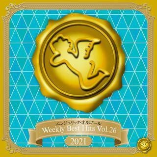 Weekly Best Hits, Vol.26 2021(オルゴールミュージック) (Weekly Best Hits, Vol. 26 2021(Music Box))