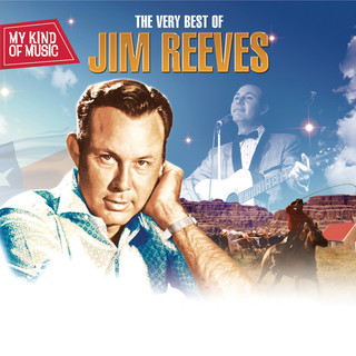 My Kind Of Music - The Very Best Of Jim Reeves