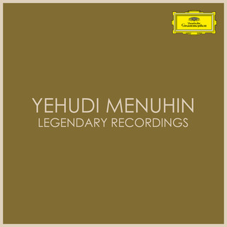 Yehudi Menuhin Legendary Recordings