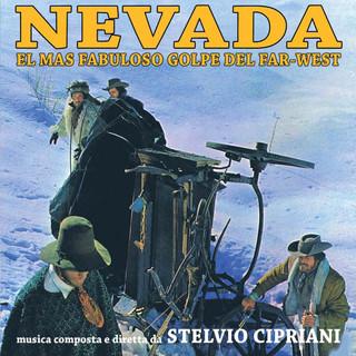Nevada - El Mas Fabuloso Golpe Del Far - West (Original Motion Picture Soundtrack / Edizione Speciale)