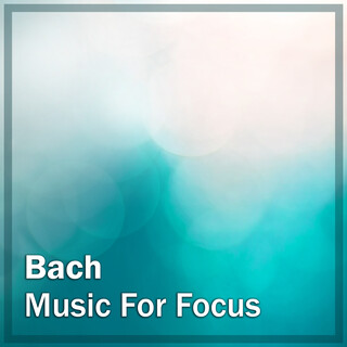 Bach:Music For Focus
