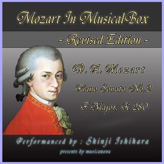 モーツァルト・イン・オルゴール-改訂版..:ピアノソナタ第2番ヘ長調(オルゴール) (Mozart in Musical Box Revised Edition:Pinano Sonata No.2 F Major (Musical Box))