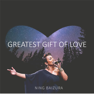 Greatest Gift Of Love