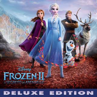 Frozen 2:Il Segreto DI Arendelle (Colonna Sonora Originale / Deluxe Edition)