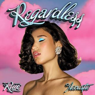 Regardless (Acoustic)